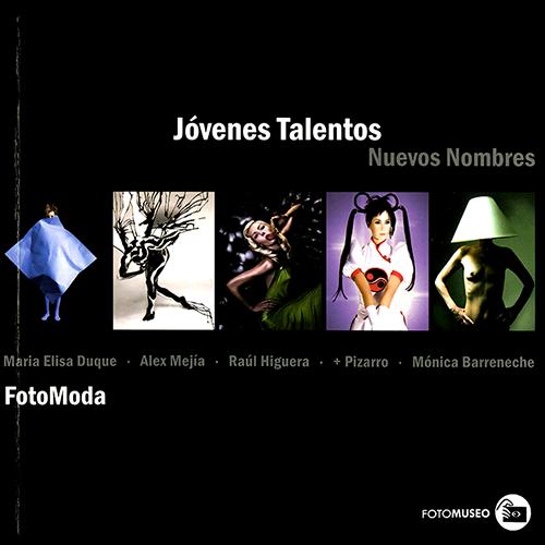 2006_08_jovenes_talentos_nuevos_nombres_fotomoda