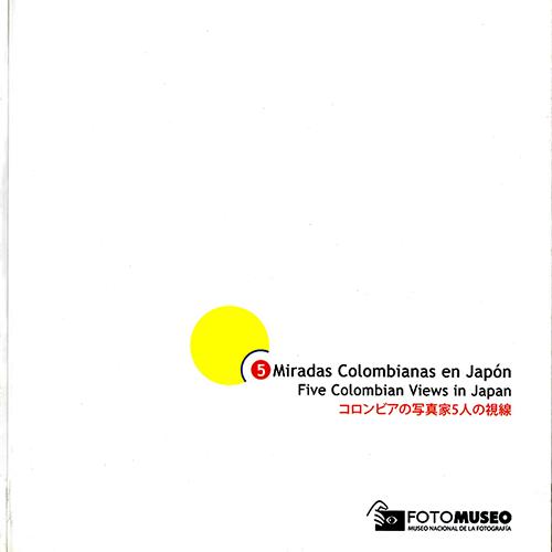 2008_11_5_miradas_colombianas_en_japon